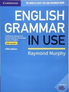 ENGLISH GRAMMAR IN USE WITH ANSWERS (FIFTH EDITION) 5º