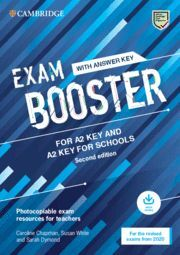 CAMBRIDGE EXAM BOOSTERS FOR THE REVISED 2020 EXAM SECOND EDITION. KEY AND KEY FO