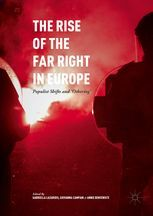 THE RISE OF THE FAR RIGHT IN EUROPE. POPULIST SHIFTS AND OTHERING