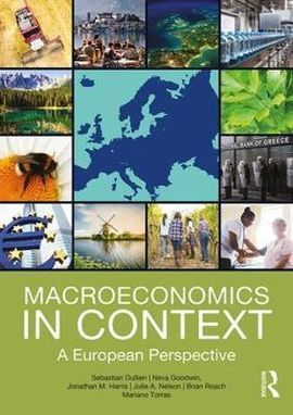 MACROECONOMICS IN CONTEXT. A EUROPEAN PERSPECTIVE