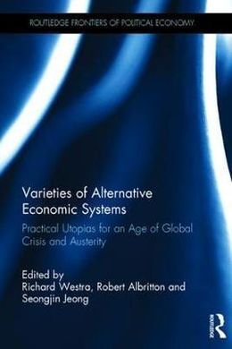 VARIETIES OF ALTERNATIVE ECONOMIC SYSTEMS