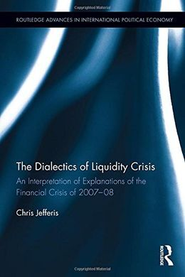 THE DIALECTICS OF LIQUIDITY CRISIS