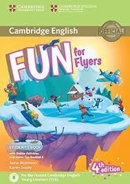 FUN FOR FLYERS (4 EDITION) STUDENT'S BOOK WITH HOME FUN BOOKLET- 2017