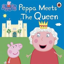 PEPPA PIG. PEPPA MEETS THE QUEEN