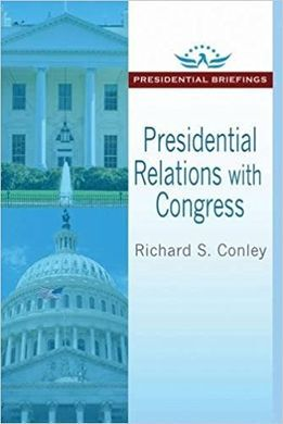 PRESIDENTIAL RELATIONS WITH CONGRESS