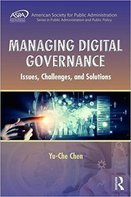 MANAGING DIGITAL GOVERNANCE. ISSUES, CHALLENGES, AND SOLUTIONS