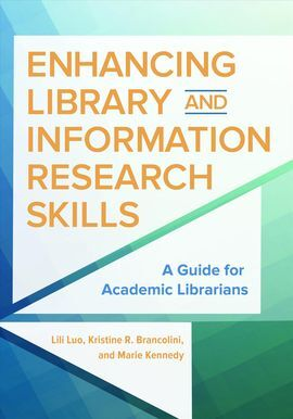 ENHANCING LIBRARY AND INFORMATION RESEARCH SKILLS.
