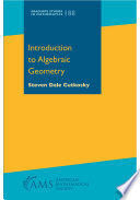 INTRODUCTION TO ALGEBRAIC GEOMETRY