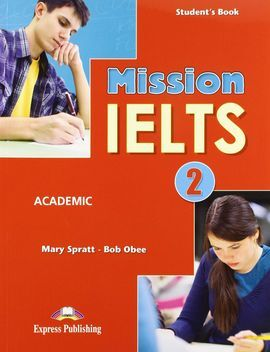 MISSION IELTS 2 STUDENT'S BOOK