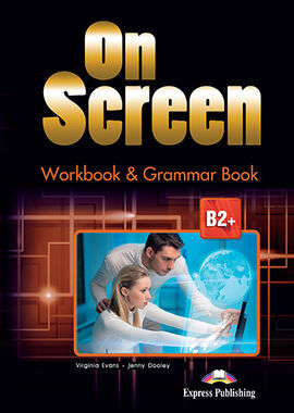 ON SCREEN B2+ WORKBOOK & GRAMMAR BOOK INTERNATIONAL