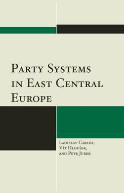 DESCARGAR PARTY SYSTEMS IN EAST CENTRAL EUROPE
