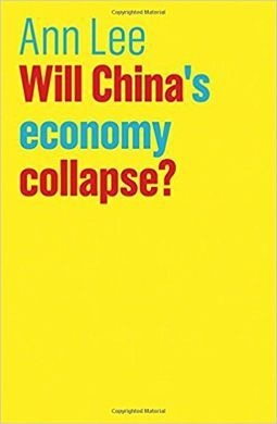 WILL CHINA'S ECONOMY COLLAPSE?