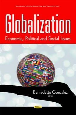 GLOBALIZATION. ECONOMIC, POLITICAL AND SOCIAL ISSUES