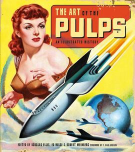 DESCARGAR ART OF THE PULPS: AN ILLUSTRATED HISTORY