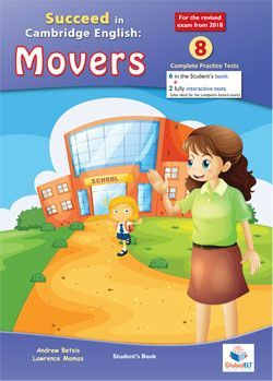 SUCCEED IN CAMBRIDGE ENGLISH. MOVERS 8
