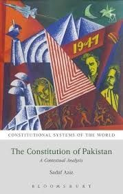 THE CONSTITUTION OF PAKISTAN. A CONTEXTUAL ANALYSIS