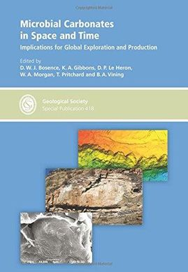 DESCARGAR MICROBIAL CARBONATES IN SPACE AND TIME: IMPLICATIONS FOR GLOBAL EXPLORATION AND