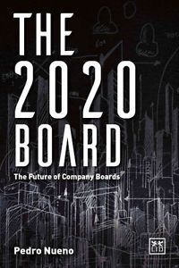THE 2020 BOARD: THE FUTURE OF COMPANY BOARDS