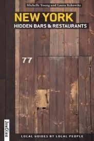 SECRET NEW YORK HIDDEN BARS AND RESTAURANT