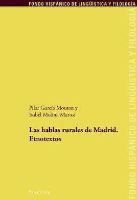 DESCARGAR LAS HABLAS RURALES DE MADRID. ETNOTEXTOS