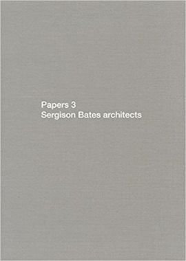 PAPERS 3. SERGISON BATES ARCHITECTS