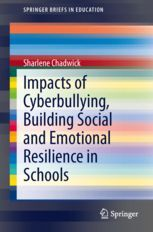 IMPACTS OF CYBERBULLYING, BUILDING SOCIAL AND EMOTIONAL RESILIENCE IN SCHOOLS