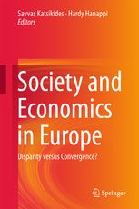 SOCIETY AND ECONOMICS IN EUROPE. DISPARITY VERSUS CONVERGENCE?