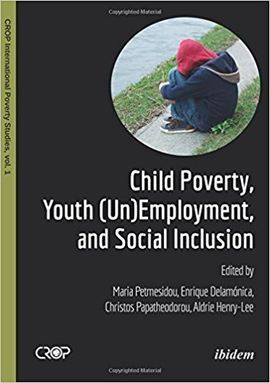 CHILD POVERTY, YOUTH (UN) EMPLOYMENT, AND SOCIAL INCLUSION