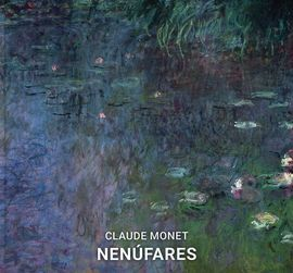 NENUFARES- CLAUDE MONET