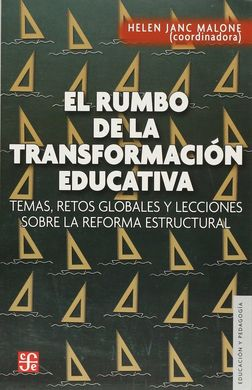 EL RUMBO DE LA TRANSFORMACION EDUCATIVA