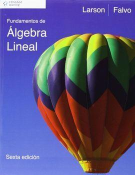 DESCARGAR FUNDAMENTOS DE ALGEBRA LINEAL - 6º ED. 2011