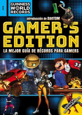 GUINNESS WORLD RECORDS 2018. GAMER'S EDITION
