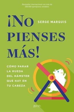 ¡NO PIENSES MAS!