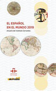 DESCARGAR EL ESPAÑOL EN EL MUNDO 2019. ANUARIO DEL INSTITUTO CERVANTES