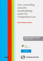 NON-CONTROLLING MINORITY SHAREHOLDINGS UNDER EU COMPETITION LAW  (DÚO)