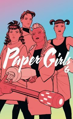 PAPER GIRLS  Nº 06/06