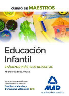DESCARGAR CUERPO DE MAESTROS EDUCACIÓN INFANTIL. EXÁMENES PRÁCTICOS RESUELTOS