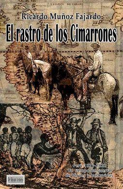EL RASTRO DE LOS CIMARRONES