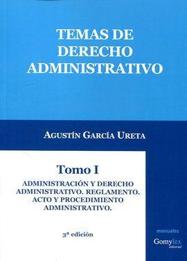 DESCARGAR TEMAS DE DERECHO ADMINISTRATIVO. TOMO I (3º ED.)