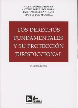 DESCARGAR LOS DERECHOS FUNDAMENTALES Y SU PROTECCIÓN JURISDICCIONAL