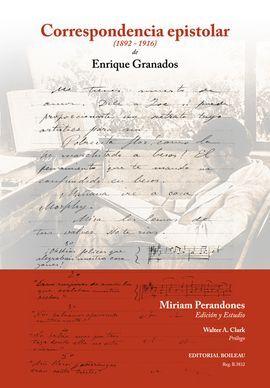 DESCARGAR CORRESPONDENCIA EPISTOLAR DE ENRIQUE GRANADOS