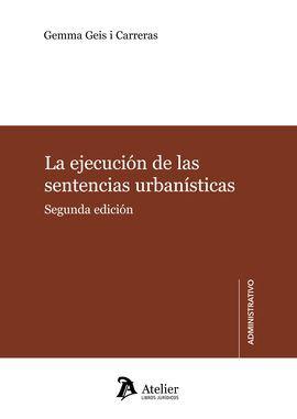 DESCARGAR LA EJECUCIÓN DE LAS SENTENCIAS URBANÍSTICAS