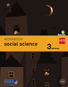 SOCIAL SCIENCE - WORKBOOK - 3 PRIMARY (SAVIA)