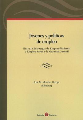 DESCARGAR JÓVENES Y POLÍTICAS DE EMPLEO: ENTRE LA ESTRATEGIA DE EMPRENDIMIENTO Y EMPLEO JO