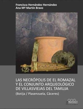 DESCARGAR LAS NECRÓPOLIS DE EL ROMAZAL Y EL CONJUNTO ARQUEOLÓGICO DE LAS VILLASVIEJAS DEL