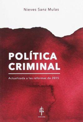 DESCARGAR POLÍTICA CRIMINAL. ACTUALIZADA A LAS REFORMAS DE 2015