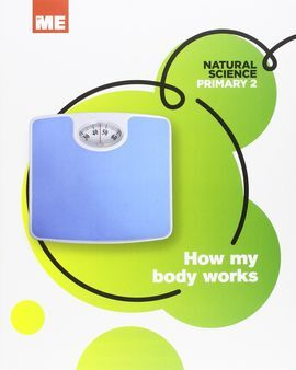 NATURAL SCIENCE MODULAR 2: HOW MY BODY WORKS