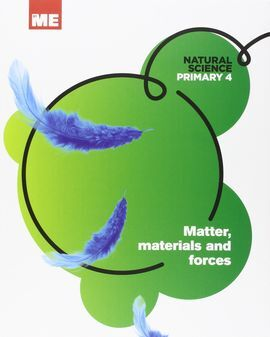 NATURAL SCIENCE MODULAR 4: MATTER, MATERIALS AND FORCES