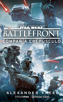 STAR WARS: BATTLE FRONT TWILIGHT COMPANY