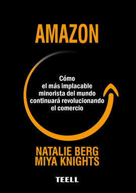 AMAZON /COMO EL MAS IMPLACABLE MINORISTA DEL MUNDO
